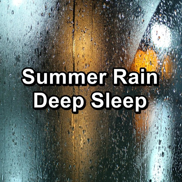 Summer Rain Deep Sleep