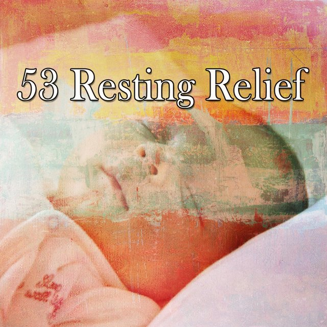 53 Resting Relief