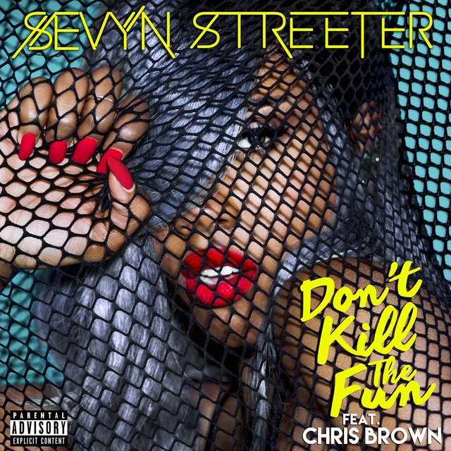 Don't Kill The Fun (feat. Chris Brown)