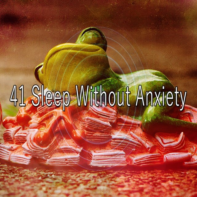 41 Sleep Without Anxiety