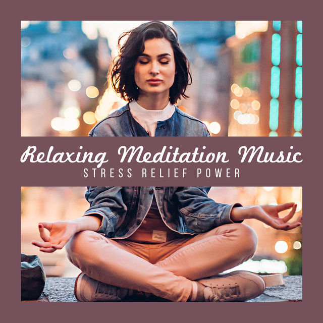 Relaxing Meditation Music - Stress Relief Power, Delicate Nature Sounds, Healing Mind