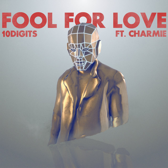 Fool For Love (feat. Charmie)