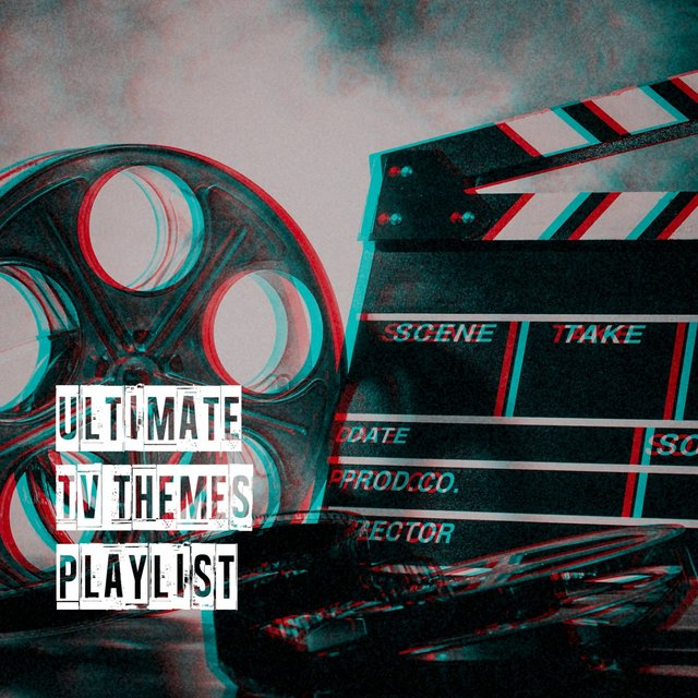 Ultimate Tv Themes Playlist
