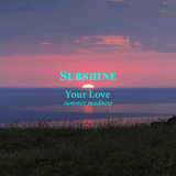 Your Love (Summer Madness)