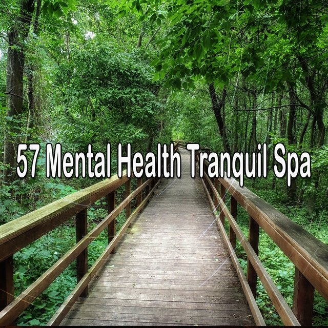 57 Mental Health Tranquil Spa