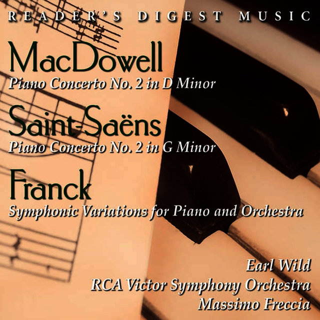 MacDowell: Piano Concerto No. 2 In D Minor - Saint Saëns: Piano Concerto No. 2 In G Minor - Franck: Symphonic Variations
