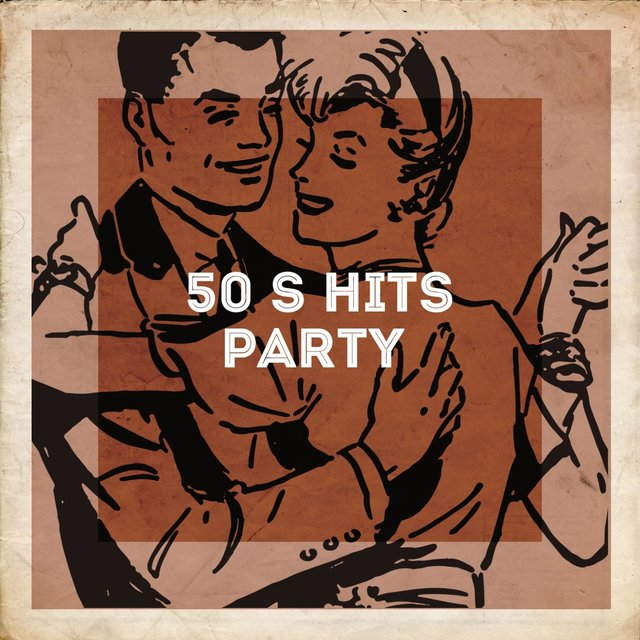50's Hits Party