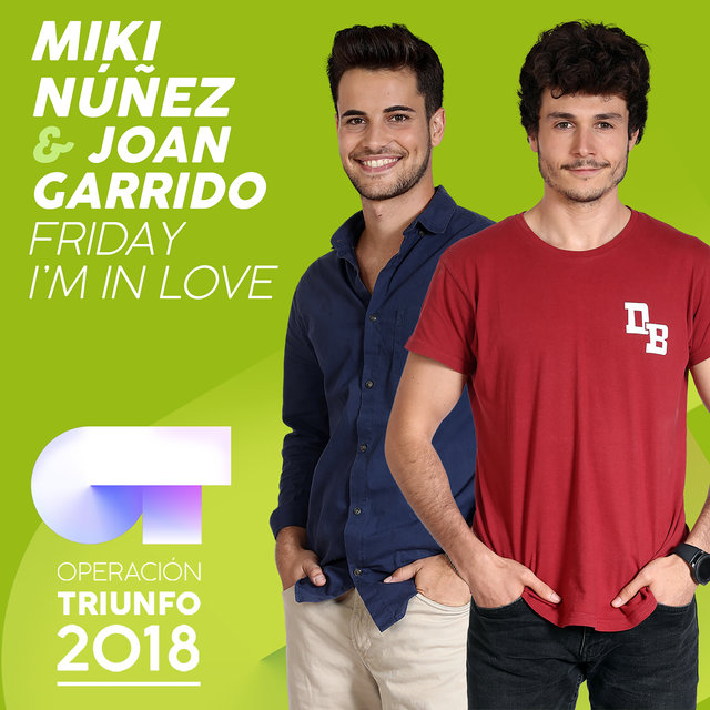 Friday I'm In Love (Operación Triunfo 2018)