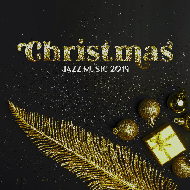 Christmas Jazz Music 2019