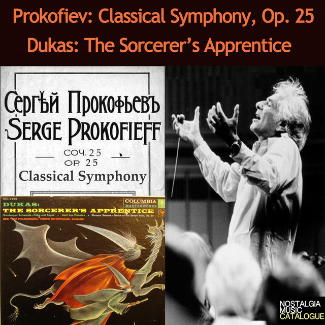 Prokofiev: Symphony in D Major - Dukas: The Sorcerer's Apprentice