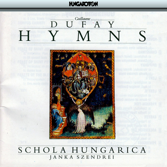 Dufay: Hymns With Introductory Plainchant From the Cambrai Antiphonal