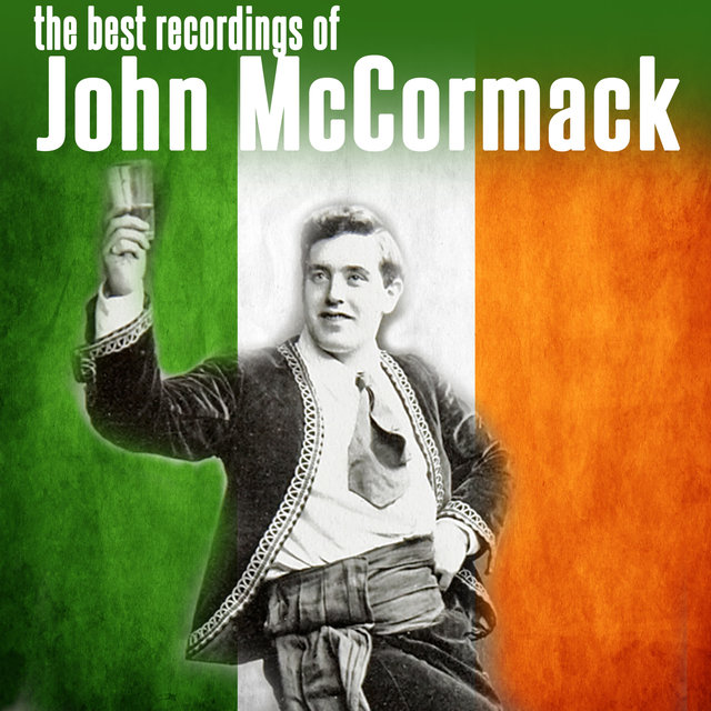 The Best Recordings of John McCormack