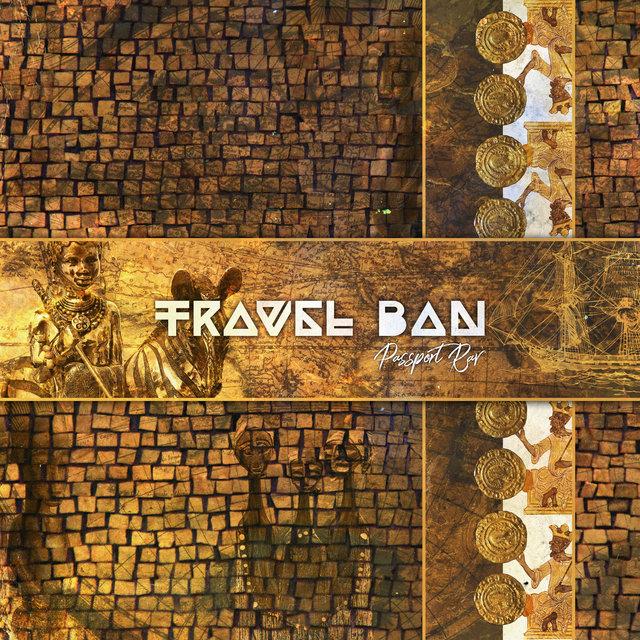 Cover art for album Travel Ban by Passport Rav