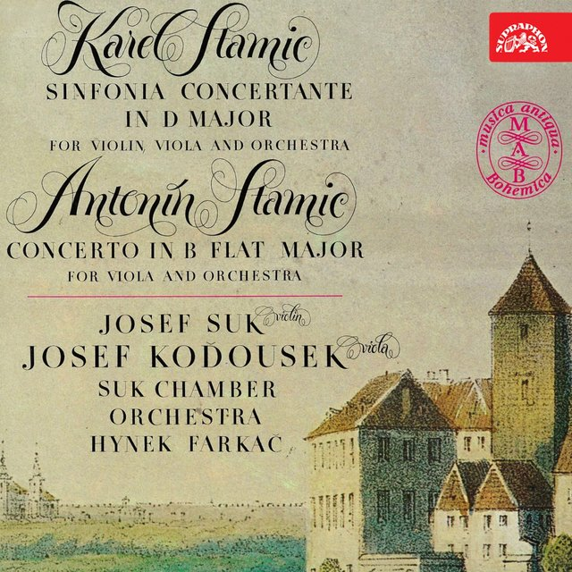 Stamic,K.: Sinfonia concertanter / Stamitz,A.: Concerto in B Flat Major