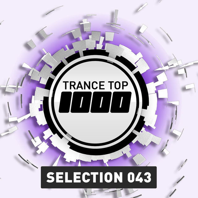 Trance Top 1000 Selection, Vol. 43