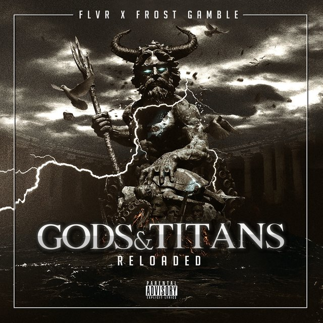 Gods & Titans Reloaded (Frost Gamble Remix)