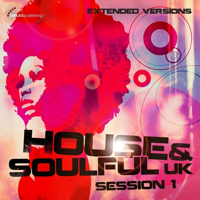 House & Soulful Uk Session 1