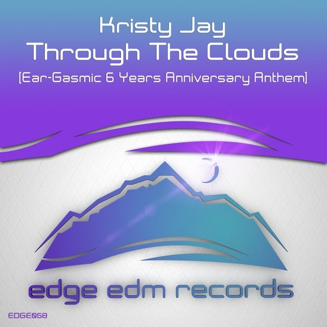 Through The Clouds (Ear-Gasmic 6 Years Anniversary Anthem)