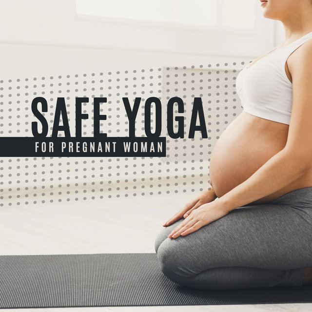 Safe Yoga for Pregnant Woman - Relaxing Background Music for Exercise created for Future Mums