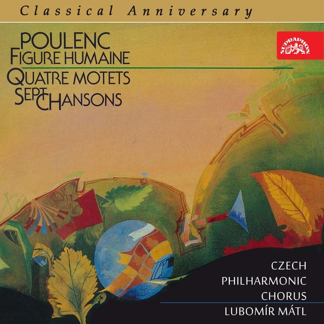 Poulenc: Figure humaine, 4 Motets and 7 Chansons