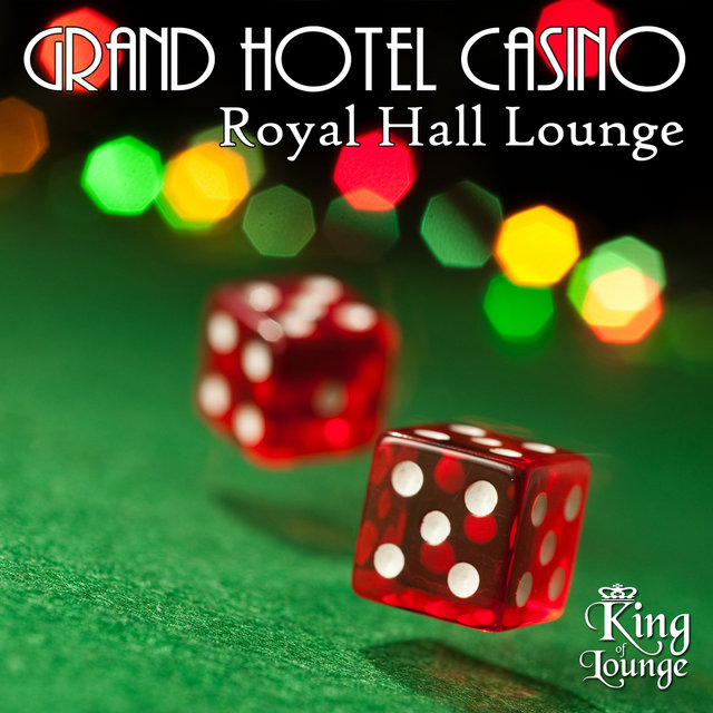 Grand Hotel Casino - Royal Hall Lounge