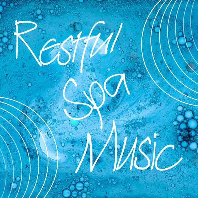 Restful Spa Music - Traditional Massage, Wellness Sounds, Healing by Touch, Aromatherapy