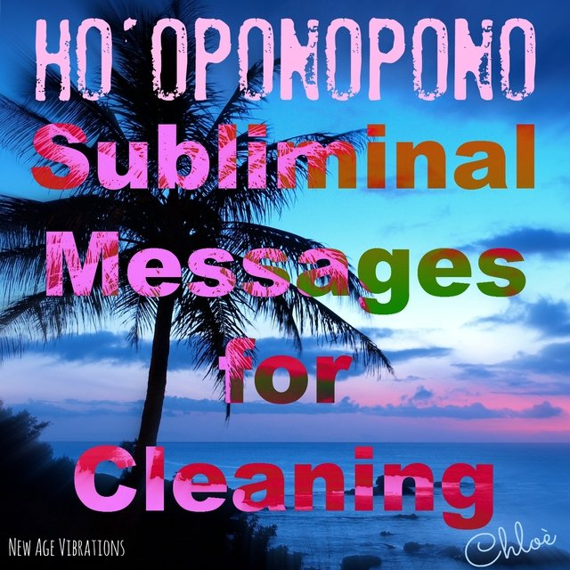 Ho'oponopono, Subliminal Messages for Cleaning