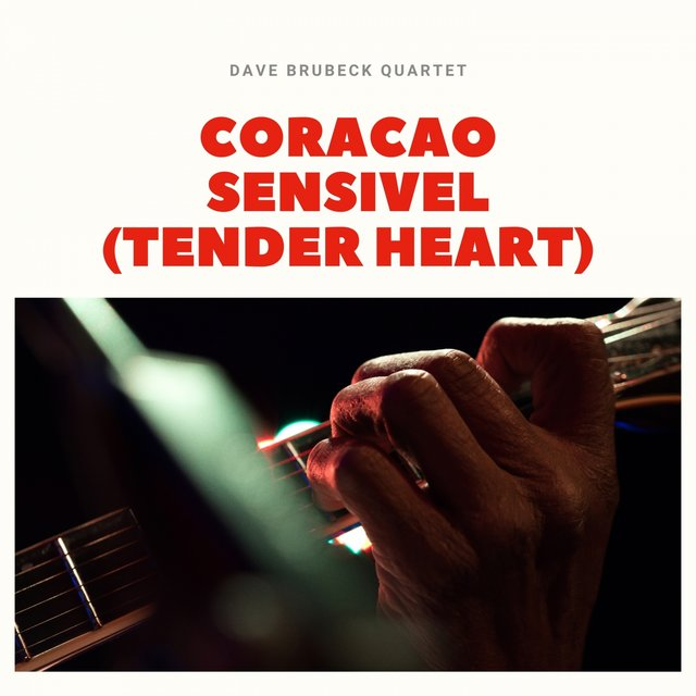 Coracao Sensivel (Tender Heart)