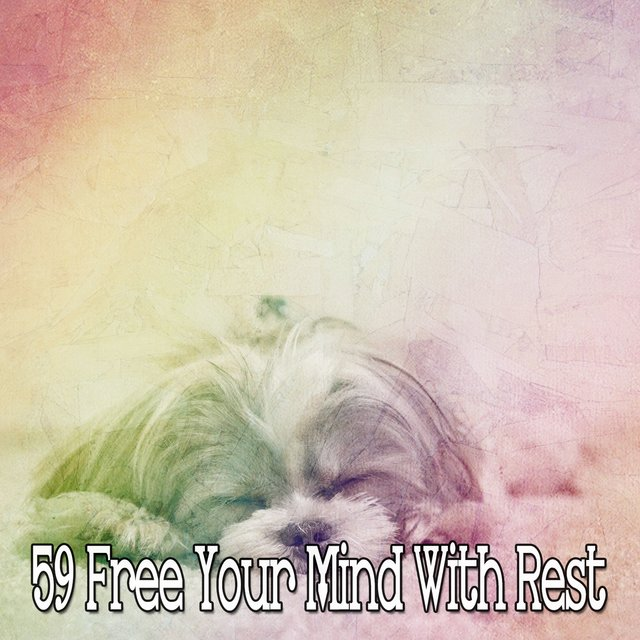 59 Free Your Mind with Rest