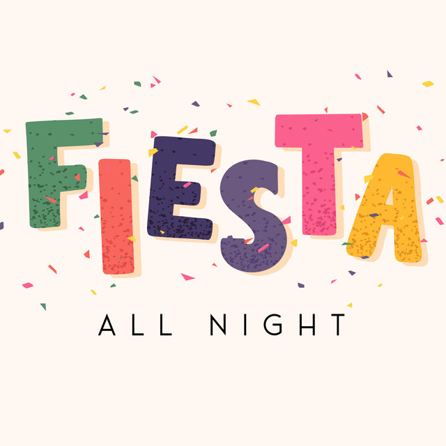 Fiesta All Night – Lounge Chill Music, Ambient Chill House, Chill Vibes