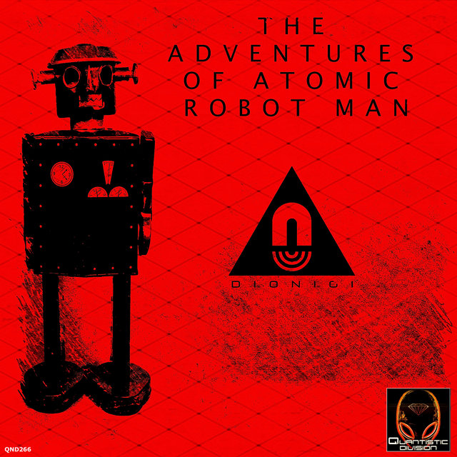 The Adventures of Atomic Robot Man