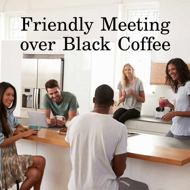 Friendly Meeting over Black Coffee