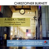 A Risk I Take (feat. Clarence Smith, Roger Wilder & Jeff Harshbarger)