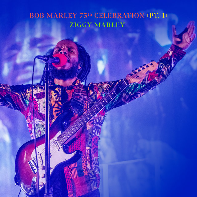 Bob Marley 75th Celebration (Pt.1) (Live)