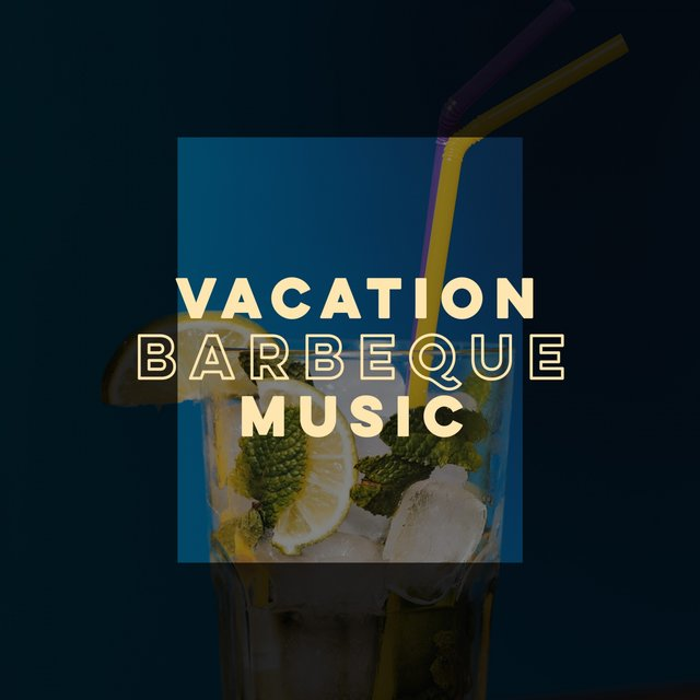 Vacation Barbeque Music