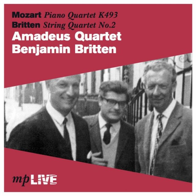 Mozart Piano Quartet K. 493, Britten String Quartet No. 2