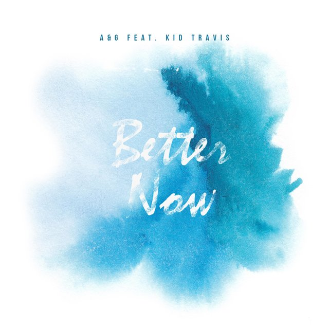 Better Now (feat. Kid Travis)