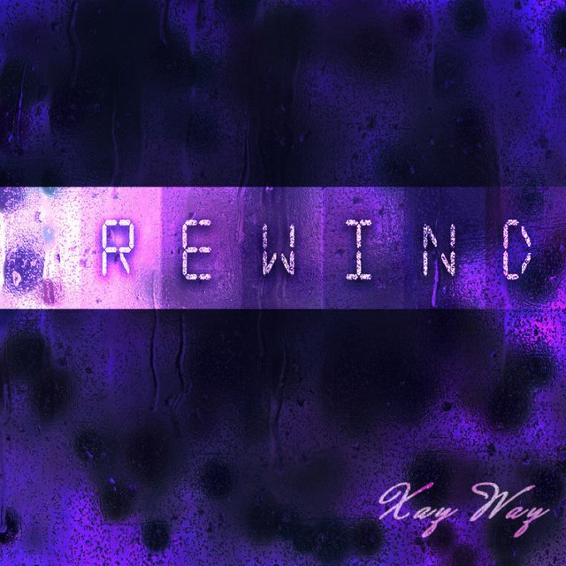 Cover art for album Rewind by Xay Way