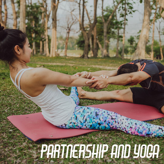 Partnership and Yoga – Body Training for Couples, Practicing Trust, Spending Time Together, Mantra of Love