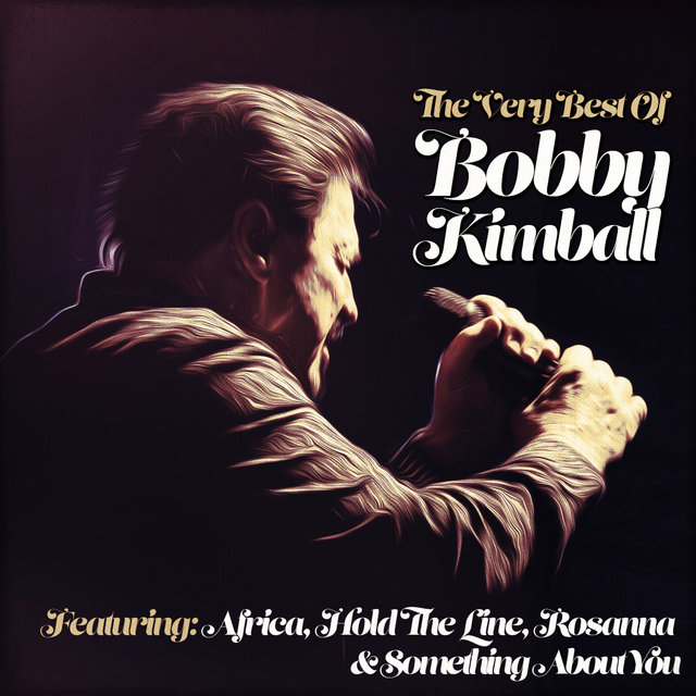The Very Best of Bobby Kimball