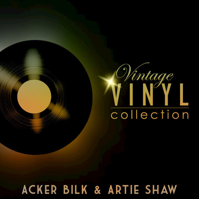 Vintage Vinyl Collection - Acker Bilk and Artie Shaw