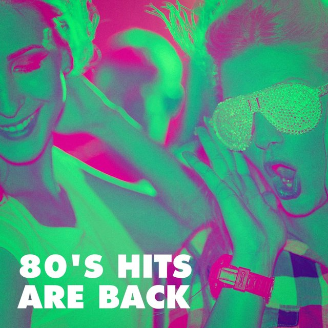 80's Hits Are Back