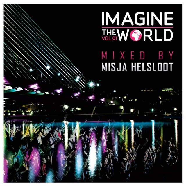 Imagine the World, Vol 01 Misja Helsloot