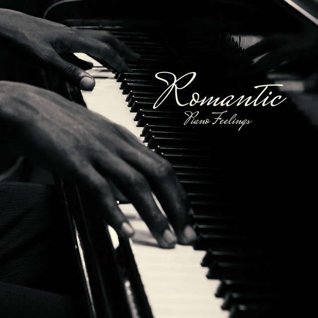 Romantic Piano Feelings: 2020 Soft Romantic Melodies Played Only on Piano