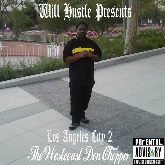 Los Angeles City 2: The Westcoast Don Chopper