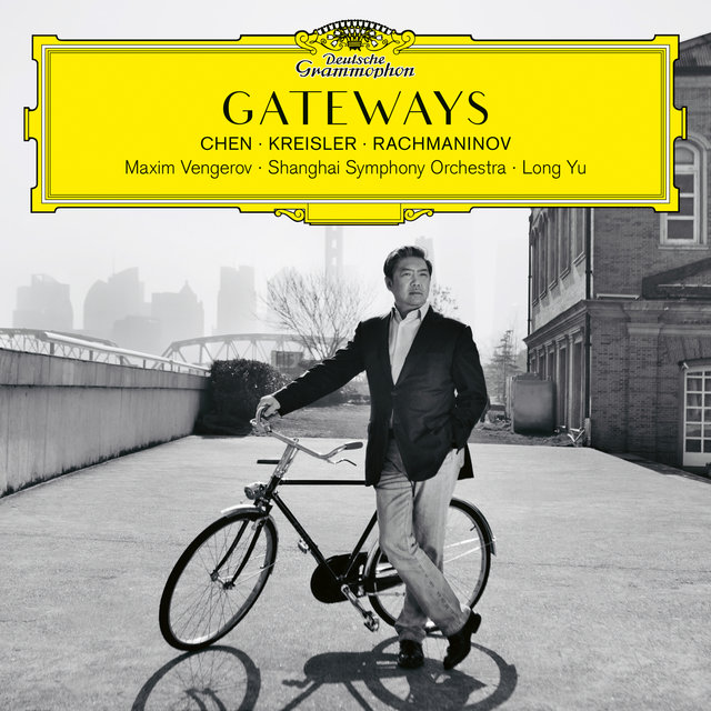 Gateways. Chen – Kreisler – Rachmaninov