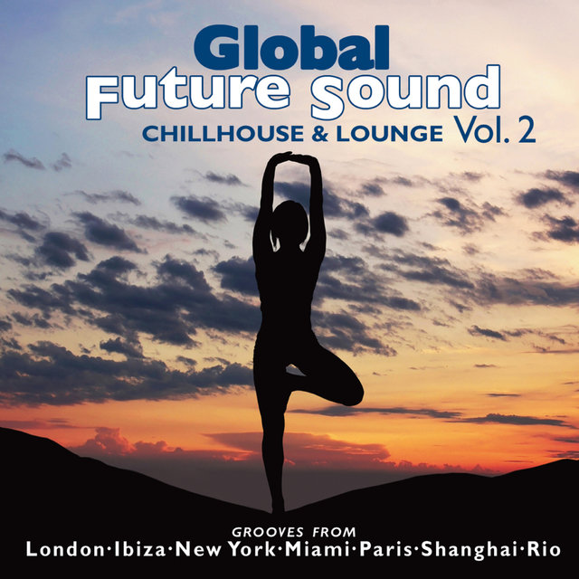 Global Future Sound Vol. 2