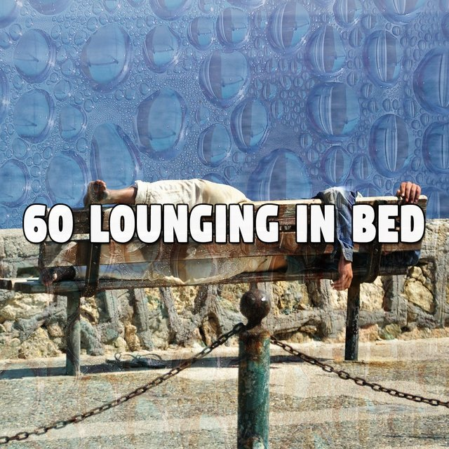 60 Lounging in Bed