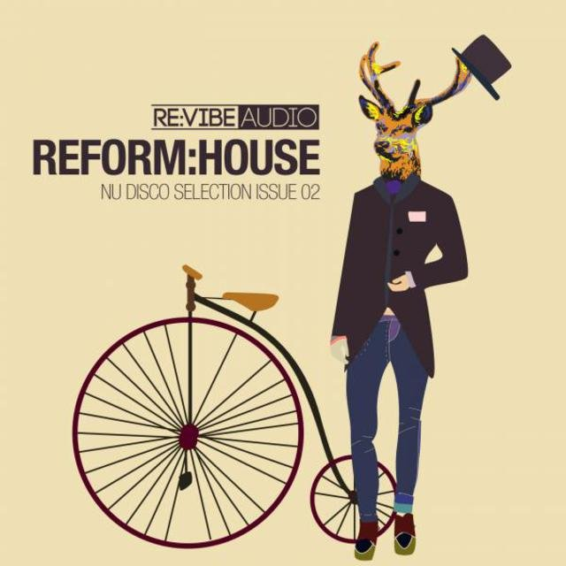 Reform:House Issue 2 - Nu Disco Selection