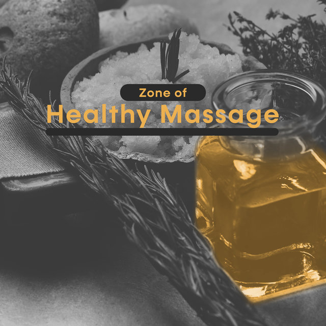 Zone of Healthy Massage – Calm Down, Stress Relief, Relaxing Music